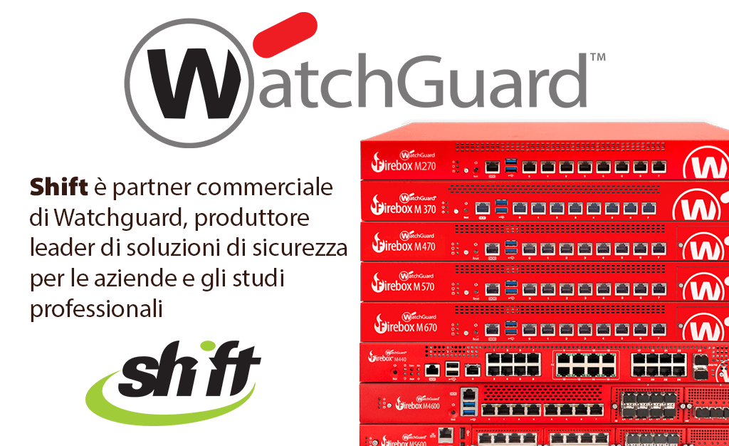 watchguard partner shift srl como